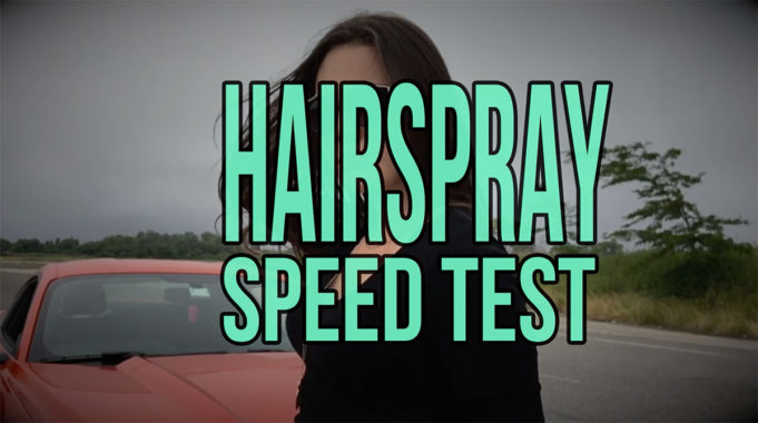 hairspray speed test